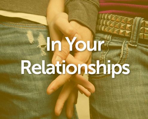 In Your Relationships